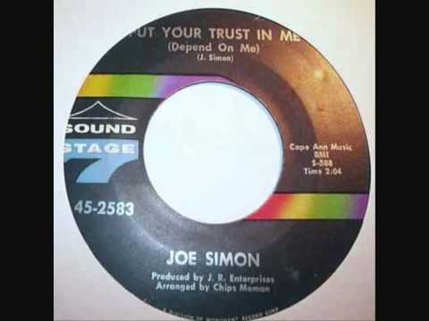 JOE SIMON ~ PUT YOUR TRUST IN ME (DEPEND ON ME)