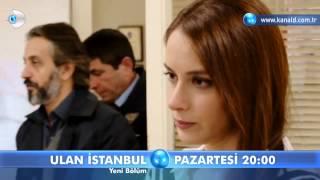 Ulan İstanbul 32.Bölüm Fragmanı