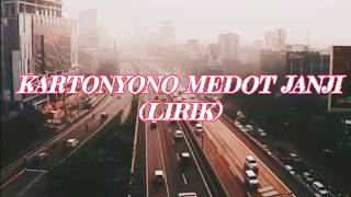 KARTONYONO MEDOT JANJI - Denny Caknan(LIRIK)