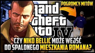 Czy Niko może wejść do spalonego mieszkania Romana? - Niko w roli pogromcy mitów w GTA 4 #02