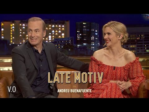 LATE MOTIV  V.O. Bob Odenkirk y Rhea Seehorn. We called Saul  LateMotiv220