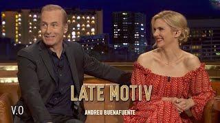 LATE MOTIV - V.O. Bob Odenkirk y Rhea Seehorn. We called Saul | #LateMotiv220