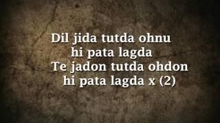 Jassie Gill - Dill Tutda Lyrics