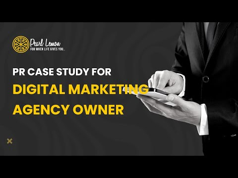 PR Case Study For Digital Marketing Agency Owner