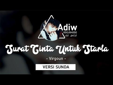 Versi Sunda | Surat Cinta Untuk Starla (VIRGOUN) | By Adi J feat Nathan Fingerstyle