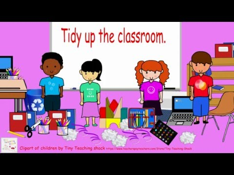 Tidy up the classroom