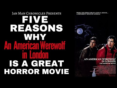 Five Reasons Why An American Werewolf In London (1981) Is A Great Horror Movie