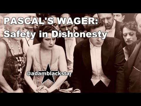 Pascal's Wager: Safety in Dishonesty