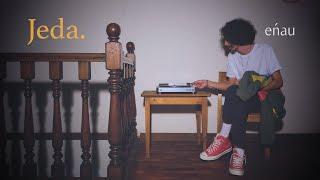 Download Lagu eńau - Jeda (Official Music Video) mp3