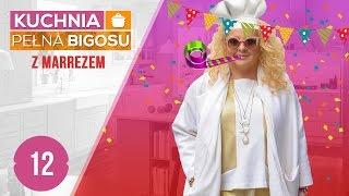 Kuchnia pełna bigosu #12 z MARREZEM - Urodzinowe lody i torty