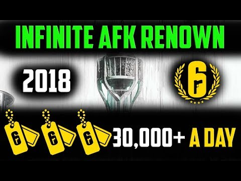 * NEW 2018* New AFK Renown Farming Rainbow Six Siege!