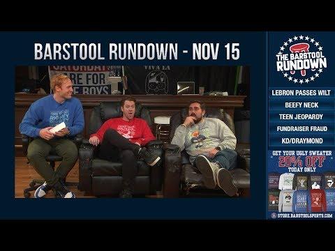 Barstool Rundown - November 15, 2018