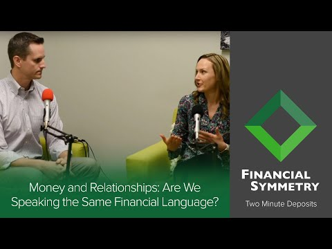 Money and Relationships: Are We Speaking the Same Financial Language