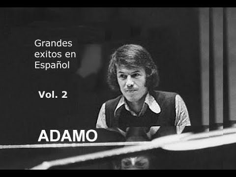 Salvatore Adamo En Español Vol 2 Youtube