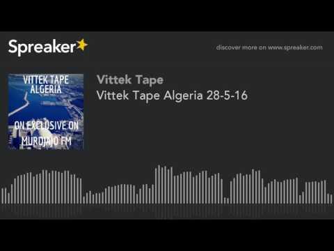 Vittek Tape Algeria 28-5-16