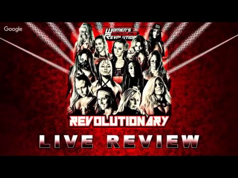 TWitWoW Request Live :: LIVE REVIEW :: Women's Wrestling Revolution: Revolutionary