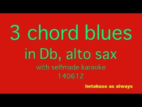 Download 140612 3 chord blues (alt Db, ヘタクソ)