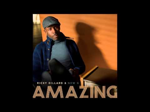 Ricky Dillard & New G - Amazing (Radio Edit) (AUDIO ONLY)