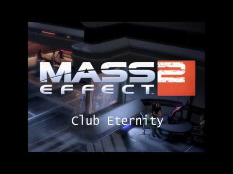 Mass Effect 2 HQ Music - Club Eternity