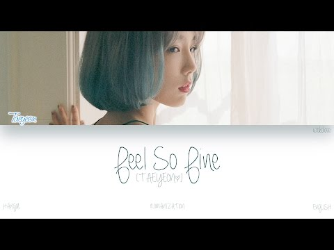 Free Download [han|rom|eng] Taeyeon (태연) - Feel So Fine (날개) (color Coded Lyrics) Mp3 dan Mp4