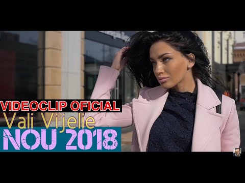 VALI VIJELIE - De ce te iubesc cat zece [videoclip oficial] HIT 2018 - colaj