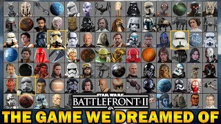 THE GAME WE DREAMED OF! Star Wars Battlefront 2