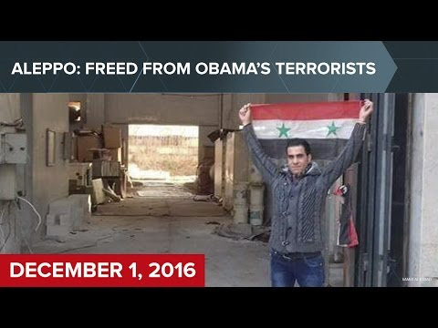 Aleppo: Freed from Obama's Terrorists