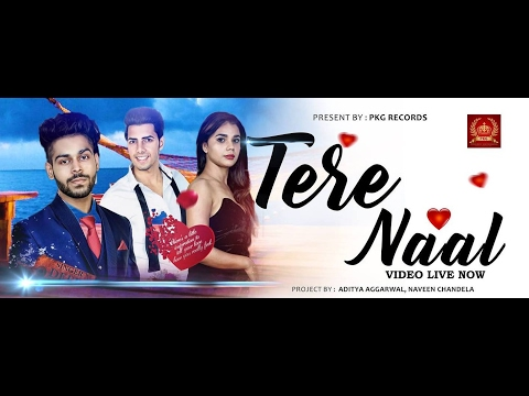 Tere Naal (Official Full Song ) Deep Harks | Awnit & Pushkar | PKG Records  | Latest Songs 2017