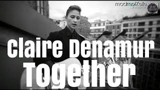 """Claire Denamur """"Together"""" guitare-voix"""