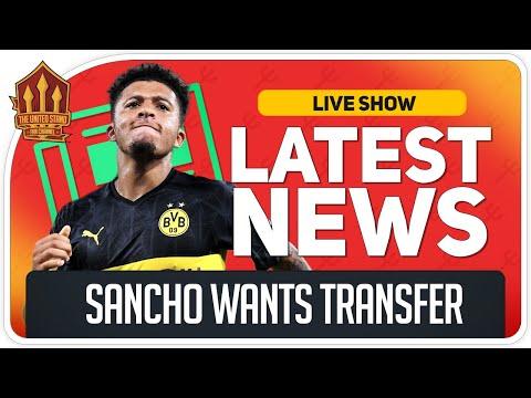 Sancho To Man Utd Transfer Get Closer! Man Utd News