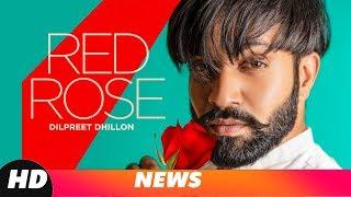 News | Red Rose | Dilpreet Dhillon | Deep Jandu | Parmish Verma | Releasing On 15 Nov 2018