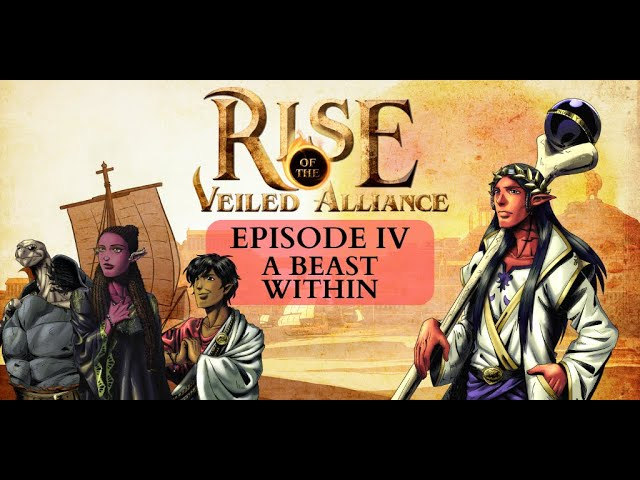 (Dark Sun D&D5e) Rise of the Veiled Alliance, EP4: A Beast Within
