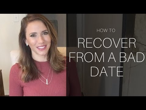 How To Recover From A Bad Date (LUMA –Luxury Matchmaking)