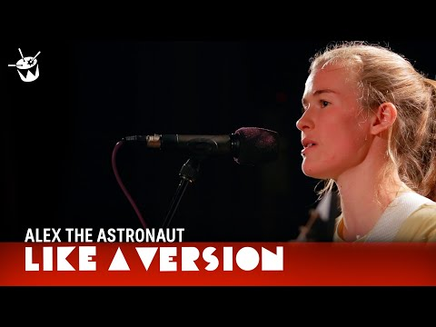 Alex The Astronaut covers Paul Kelly 'If I Could Start Today Again' for Like A Version