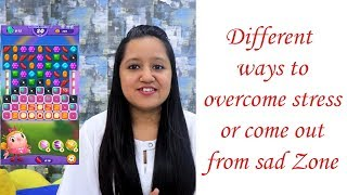 How to overcome Stress / Bad mood | Dhruvi Shah