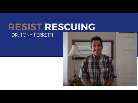 Resist Rescuing
