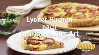 Kochen mit Globus - Lyoner Kuchen nach Saarländischer Art
