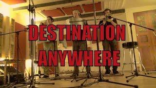 "Destination Anywhere // Studio Report ""Fuck Off!!"""