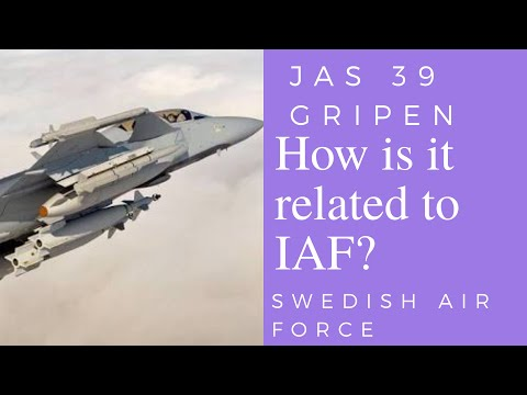 Know JAS 39 Gripen || Swedish Air Force || How it is Related to Indian Air Force