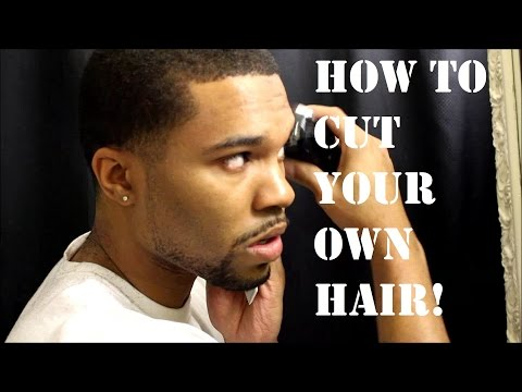 Tutorial Learn How To Cut Your Own Hair Part