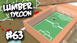 Lumber Tycoon 2 #63 - FOOTBALL FIELD COMPLETE (Roblox Lumber Tycoon)