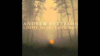 "Andrew Peterson: ""Shine Your Light On Me"" (Light for the Lost Boy)"