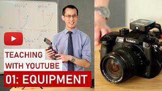 Teaching with YouTube 01: Equipment