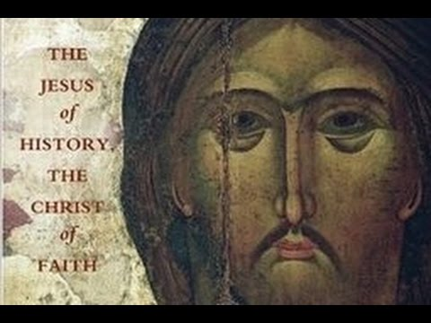 """The Jesus of History & the Christ of Faith"" – Christology, Video 4"