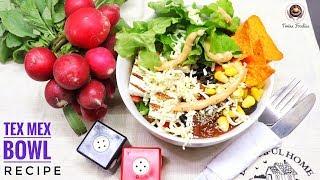 Tex Mex Rice Bowl Recipe // 👑 HAPPY NEW YEAR 🥳 -- Healthy Recipe // BY PREETI SEHDEV