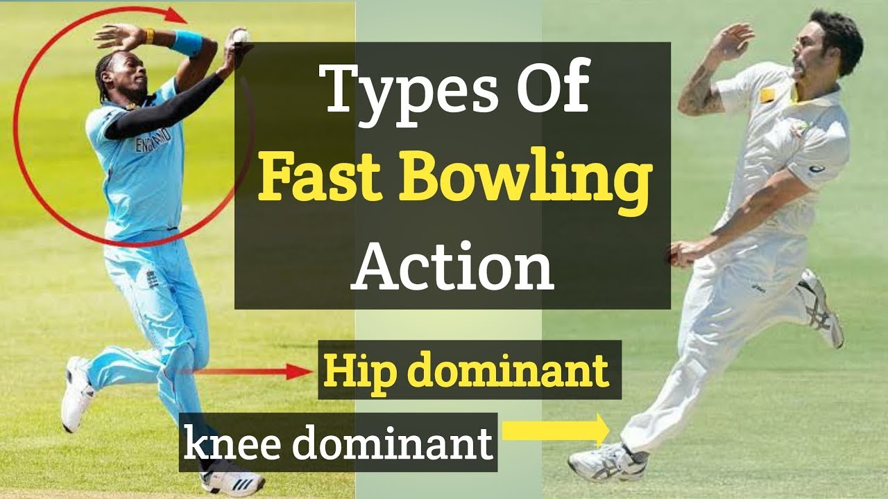 Types Of Fast Bowling Action In Cricket Hip Dominant Vs Knee Dominant Youtube
