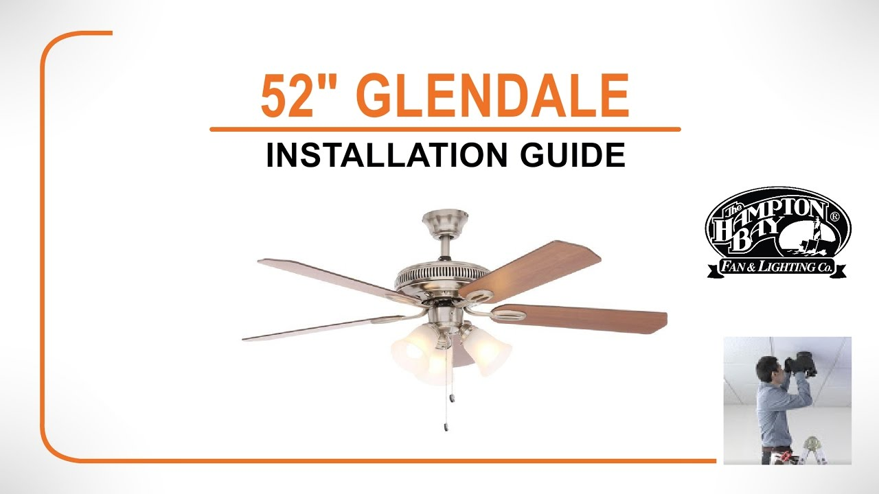 52 Quot Glendale Ceiling Fan Installation Guide Youtube