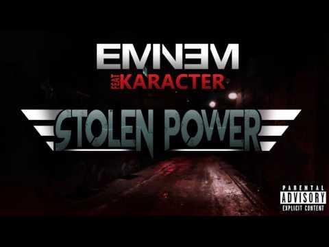 Eminem - Stolen Power(NEW SONG 2018) ft. Karacter