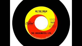 The Checkmates, Ltd - Do The Walk  (The Temptation Walk)