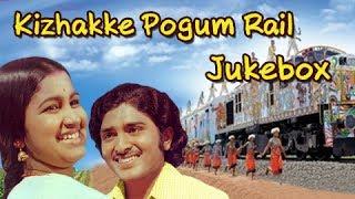 Kizhakke Pogum Rail Songs jukebox   Betha Sudhakar, Radhika   Ilaiyaraja    Kovil Mani Osai